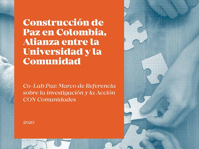 Co-Lab Paz: Marco de Referencia para la investigación con la comunidad