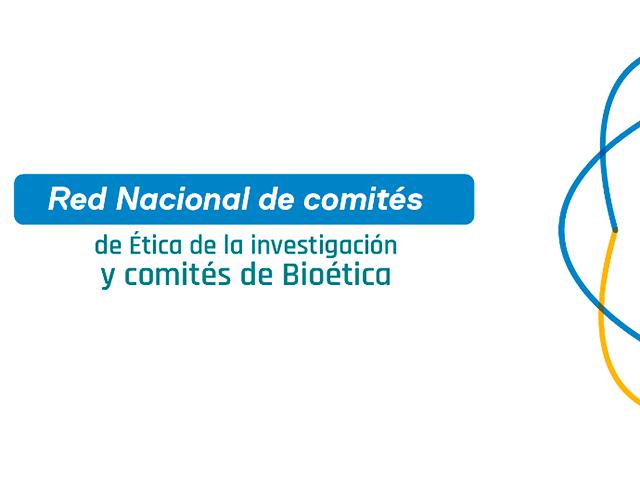Red Nacional de Comités de Ética y Bioética