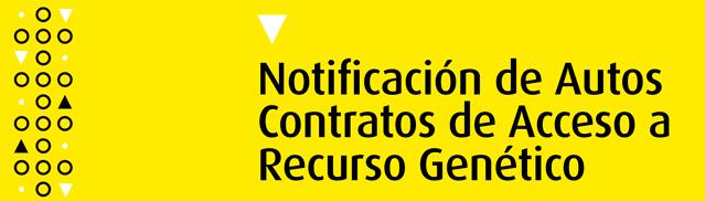 Notificación de Autos Contratos de Acceso a Recurso Genético